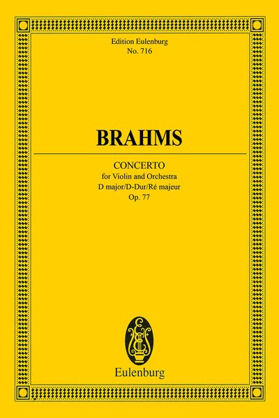 Concerto For Violin and Orchestra In D Major, Op. 77. - Brahms, Johannes,