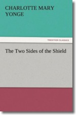 The Two Sides of the Shield - Yonge, Charlotte Mary