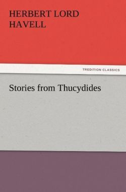 Stories from Thucydides - Havell, H. L. (Herbert Lord)