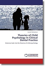 Theories of Child Psychology In Clinical Dental Practice - Mahadevan, Ganesh
