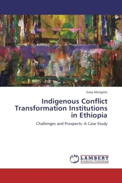 Indigenous Conflict Transformation Institutions in Ethiopia