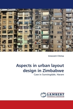 Aspects in urban layout design in Zimbabwe