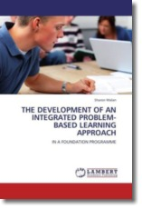 THE DEVELOPMENT OF AN INTEGRATED PROBLEM-BASED LEARNING APPROACH - Malan, Sharon