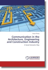 Communication in the Architecture, Engineering and Construction Industry