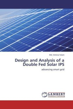 Design and Analysis of a Double Fed Solar IPS