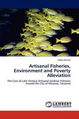 Artisanal Fisheries, Environment and Poverty Alleviation - Bilame, Odass