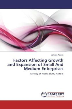 Factors Affecting Growth and Expansion of Small And Medium Enterprises - Adada, Samson
