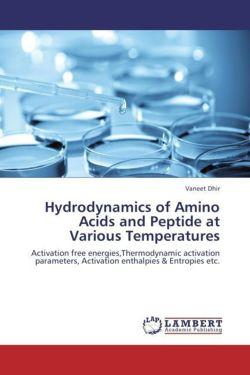 Hydrodynamics of Amino Acids and Peptide at Various Temperatures - Dhir, Vaneet