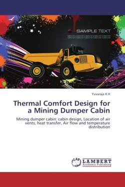 Thermal Comfort Design for a Mining Dumper Cabin