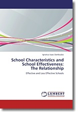 School Characteristics and School Effectiveness:  The Relationship - Dambudzo, Ignatius Isaac