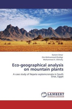 Eco-geographical analysis on mountain plants - Omar, Kariem / Khafagi, Om-Mohammed / Elkholly, Mohammed A.