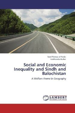 Social and Economic Inequality and Sindh and Balochistan - ul Huda, Syed Nawaz / Burke, Farkhunda