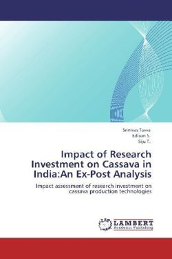 Impact of Research Investment on Cassava in India:An Ex-Post Analysis