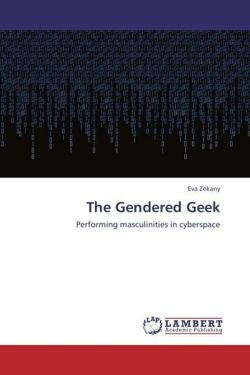 The Gendered Geek - Zekany, Eva