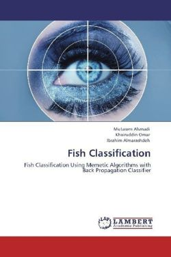 Fish Classification - Alsmadi, Mutasem / Omar, Khairuddin / Almarashdeh, Ibrahim