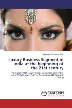 Luxury Business Segment in India at the beginning of the 21st century