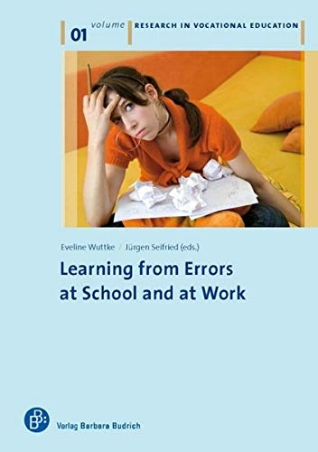 Learning from errors at school and at work - Eveline Wuttke