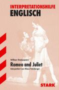 Interpretationshilfe Englisch. William Shakespeare. Romeo and Juliet