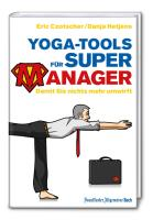 Yoga-Tools für Super-Manager