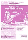 Water Fit Instructor Training - Aqua Step Manual