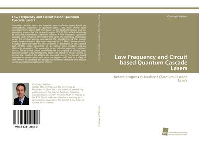 Low Frequency and Circuit based Quantum Cascade Lasers - Christoph Walther