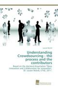 Understanding Crowdsourcing - the process and the contributors