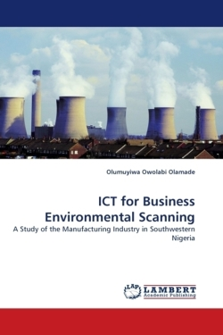 ICT for Business Environmental Scanning - Olamade, Olumuyiwa Owolabi