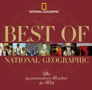 Best of National Geographic. Die faszinierendsten Gesichter der Welt