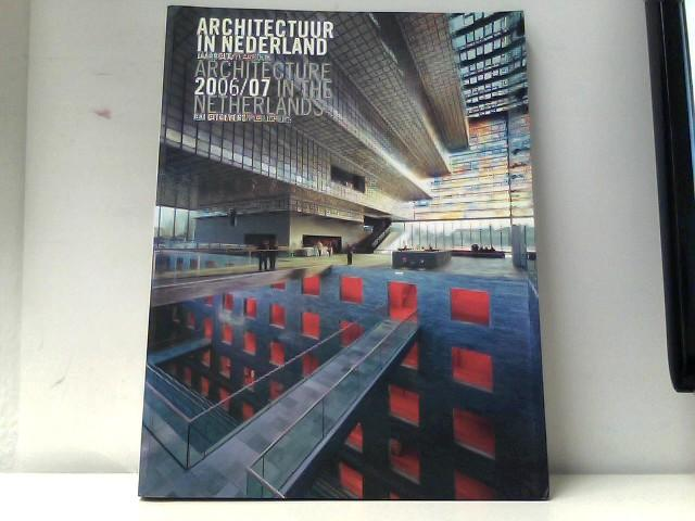 Architectuur in Nederland/Architecture in the Netherlands: Jaarboek/Yearbook (Architecture in the Netherlands Yearbook) - Bakker, Daan, Cor Wagenaar and Michelle Provoost