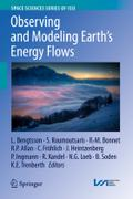 Observing and Modelling Earth's Energy Flows