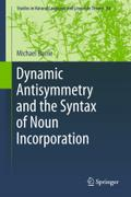 Dynamic Antisymmetry and the Syntax of Noun Incorporation