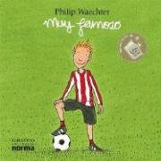 Muy Famoso/ Very Famous (Spanish Edition) - Philip Waechter