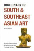 Dictionary of South and Southeast Asian Art: Second Edition