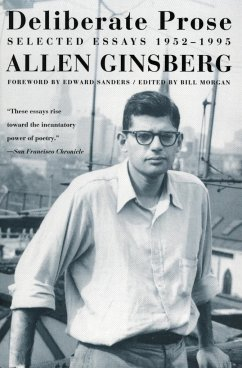 Deliberate Prose: Selected Essays 1952-1995 - Ginsberg, Allen