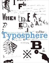 Typosphere: New Fonts to Make You Think - Cano, Pilar / Serrats, Marta / Noden, Jay