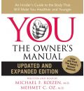 You: The Owner's Manual - M.D.  Michael F Roizen