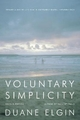 Voluntary Simplicity - Duane Elgin