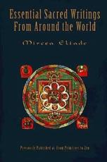 Essential Sacred Writings from Around the World - Mircea Eliade