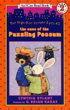 The High-Rise Private Eyes #3: The Case of the Puzzling Possum - Rylant, Cynthia