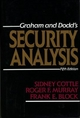 Security Analysis - Sidney Cottle; Roger F. Murray; Benjamin Graham; Frank E. Block