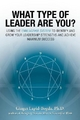 What Type of Leader are You? - Ginger Lapid-Bogda