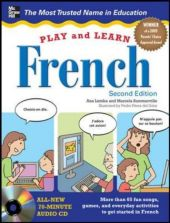 Play and Learn French, w. Audio-CD - Ana Lomba