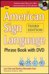The American Sign Language Phrase Book, w. DVD - Barbara Bernstein Fant