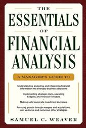 The Essentials of Financial Analysis - Weaver, Samuel