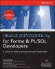 Oracle JDeveloper 10g for Forms & PL/SQL Developers: A Guide to Web Development with Oracle ADF - Peter Koletzke;  Duncan Mills