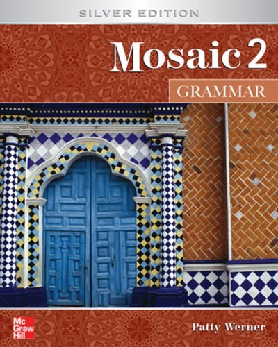 Mosaic 2 Grammar Student Book: Silver Edition