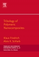 Tribology of Polymeric Nanocomposites - Klaus Friedrich;  Alois K. Schlarb