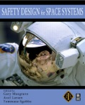 Safety Design for Space Systems - Gary E. Musgrave Ph.D