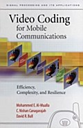 Video Coding for Mobile Communications - Mohammed Al-Mualla