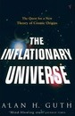 The Inflationary Universe - Alan H. Guth